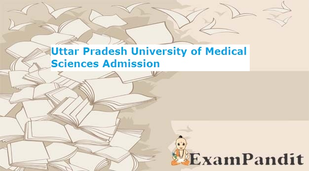 Uttar Pradesh University of Medical Sciences admission