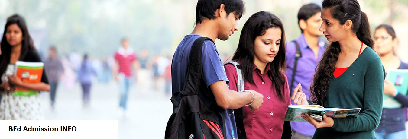 DU B.Ed 2021: Admission, Application Form, Online Registration, Exam Date